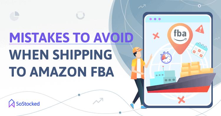 Common Pitfalls When Shipping To Amazon