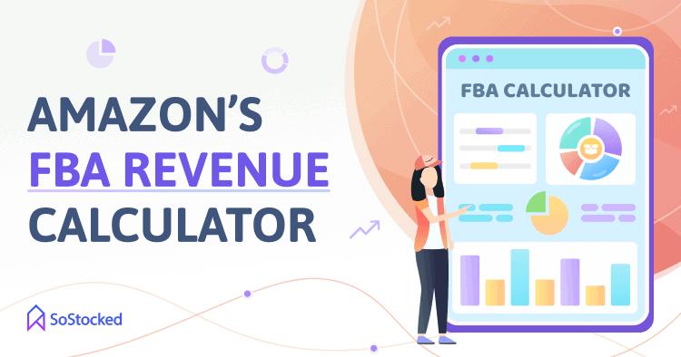 FBA Revenue Calculator By Amazon
