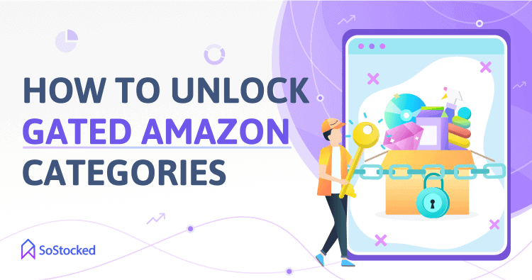 How To Ungate Amazon Restricted Categories