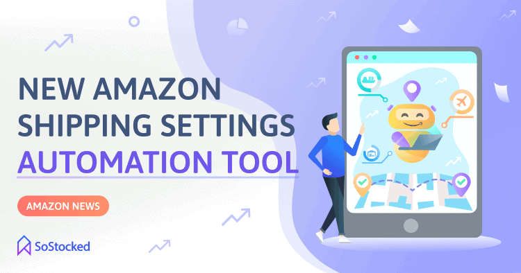 New Amazon Shipping Settings Automation Delivery Time Accuracy