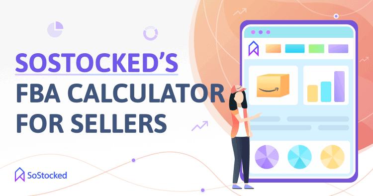 SoStocked FBA Calculator