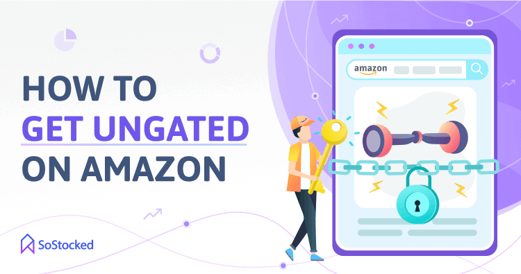 Steps To Ungating Amazon Gated Categories