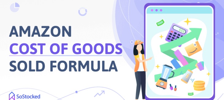 Cost Of Goods Sold Formula For Amazon Sellers
