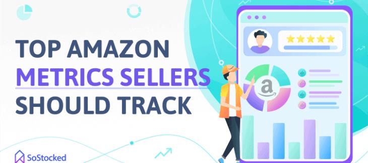 Critical Amazon Metrics To Track
