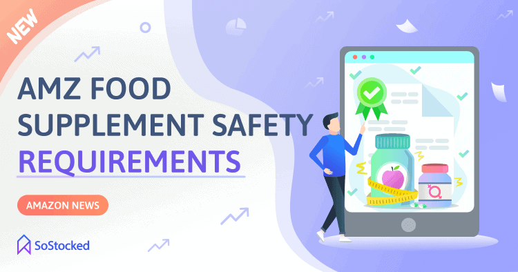 New Amazon Food Supplement Safety Requirements