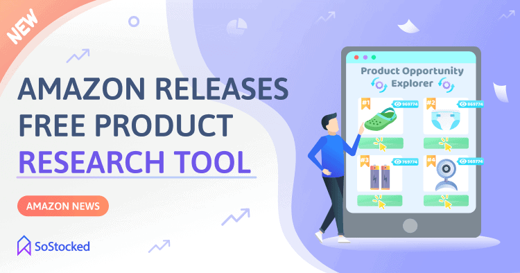New Amazon Product Research Tool Named Product Opportunity Explorer